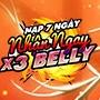 NẠP 7 NGÀY - NHẬN NGAY X3 BELLY - NGÀY 08/04