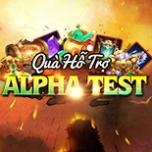 Quà Hỗ Trợ Alpha Test